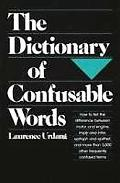 Dictionary of Confusable Words - Laurence Urdang - Hardcover