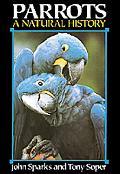 Parrots: A Natural History