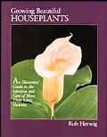 Growing Beautiful Houseplants - Rob Herwig - Hardcover