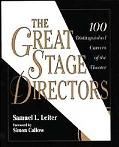 Great Stage Directors 100 Distinguished Careers of the Theater