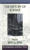History of Science from 1895 to 1945