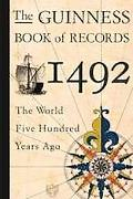 Guinness Book of Records 1492: The World Five Hundred Years Ago