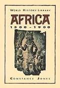 Africa 1500-1900 - Constance Jones - Hardcover