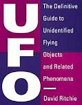 UFO: The Definitive Guide to Unidentified Flying Objects and Related Phenomena - David Ritch...