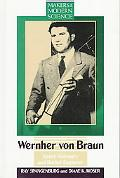 Werhner Von Braun Space Visionary and Rocket Engineer