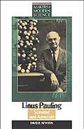 Linus Pauling Scientist and Advocate