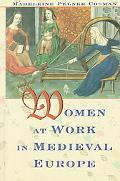 Women at Work in Medieval Europe
