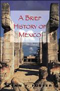 Brief History of Mexico