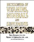 Encyclopedia of Vitamins, Minerals and Supplements