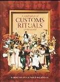Celebration of Customs and Rituals of the World