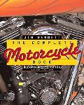 Complete Motorcycle Book A Consumer's Guide