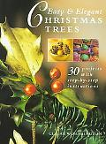 Easy and Elegant Christmas Trees - Claire Worthington - Hardcover