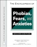 Encyclopedia of Phobias, Fears and Anxieties