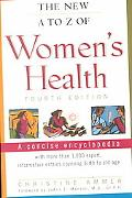 New A-To Z- Of Women's Health A Concise Encyclopedia