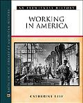 Working in America An Eyewitness History
