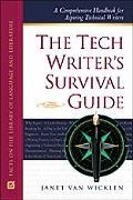 Tech Writer's Survival Guide A Comprehensive Handbook for Aspiring Technical Writers