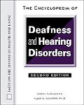 Encyclopedia of Deafness and Hearing Disorders - Carol Turkington