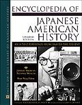 Encyclopedia of Japanese American History An A-To-Z Reference from 1868 to the Present