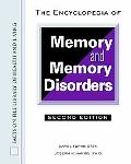 Encyclopedia of Memory and Memory Disorders