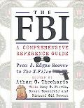 FBI A Comprehensive Reference Guide