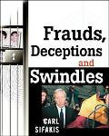 Frauds, Deceptions, and Swindles