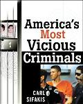 America's Most Vicious Criminals