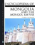 Encyclopedia of Mongolia and the Mongolian Empire