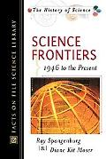 Science Frontiers 1946 to the Present