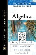 Algebra Sets, Symbols, and the Language of Thought