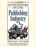 Career Opportunities in the Publishing Industry