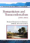 Romanticism And Transcendentalism (1800-1860)