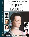 First Ladies A Biographical Dictionary