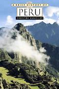 Brief History Of Peru