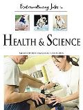 Extraordinary Jobs in Health And Science