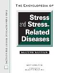 Encyclopedia of Stress And Stress-related Diseases