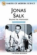 Jonas Salk Beyond the Microscope