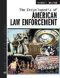 Encyclopedia of American Law Enforcement