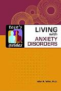 Teen's Guide to Living With Anxiety Disorders