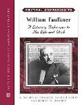 Critical Companion to William Faulkner A Literary Reference to His Life And Work