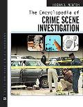 Encyclopedia of Crime Scene Investigation