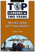 Manufacturing and Transportation