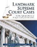 Landmark Supreme Court Cases The Most Influential Decisions of the Supreme Court of the Unit...