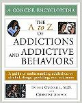 A to Z of Addictions and Addictive Behaviors