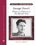 Critical Companion to George Orwell: A Literary Reference to His Life and Work