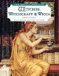 Encyclopedia of Witches, Witchcraft, and Wicca