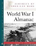 World War I Almanac (Almanacs of American Wars)