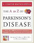 The A to Z of Parkinsons Disease