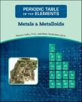 Metals and Metalloids (Periodic Table of the Elements)