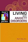 Living with Anxiety Disorders
