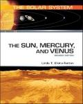 The Sun, Mercury, and Venus (The Solar System)